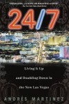 24/7: Living It Up and Doubling Down - Andres Martinez