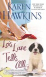 Lois Lane Tells All - Karen Hawkins