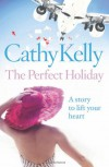 The Perfect Holiday - Cathy Kelly