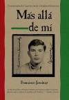 Más allá de mí - Francisco Jiménez
