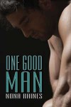 One Good Man (The Man Series, #1) - Nona Raines