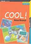 Cool! (French Edition) - Michael Morpurgo