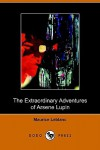 Extraordinary Adventures of Arsene Lupin - Maurice Leblanc