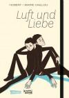 Luft und Liebe - Hubert, Marie Caillou