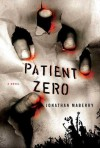 Patient Zero: A Joe Ledger Novel - Jonathan Maberry
