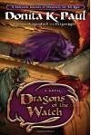 Dragons of the Watch - Donita K. Paul