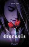 Evermore (Eternels, #1) - Alyson Noel, Sylvie Cohen, Laurence Boischot