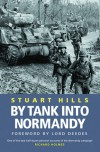 By Tank Into Normandy (Cassell Military Paperbacks) - Stuart Hills
