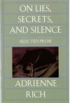 On Lies, Secrets, and Silence: Selected Prose 1966-1978 - Adrienne Rich