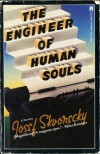 The Engineer of Human Souls - Josef Škvorecký