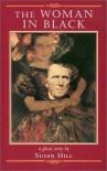 The Woman in Black - Susan Hill, John Lawrence