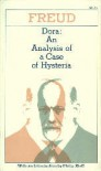 Dora: An Analysis of a Case of Hysteria (Collected Papers) - Sigmund Freud, Philip Rieff
