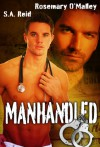 Manhandled - S.A. Reid, Rosemary O'Malley