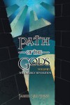 Path of the Gods (The Theurgy Revolution) - James Val'Rose