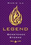 Legend - Berstende Sterne - Marie Lu