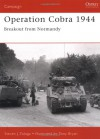 Operation Cobra 1944: Breakout from Normandy (Campaign) - Steven Zaloga