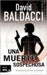 Una Muerte Sospechosa  - David Baldacci