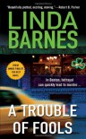A Trouble of Fools - Linda Barnes