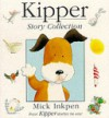 Kipper Story Collection - Mick Inkpen