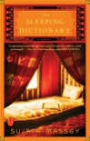 The Sleeping Dictionary - Sujata Massey