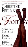 Fantasy - Emma Holly, Christine Feehan, Elda Minger, Sabrina Jeffries