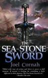 The Sea-Stone Sword - Joel Cornah