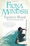 Tyrant's Blood (Valisar, #2) - Fiona McIntosh