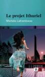 Le projet Ithuriel - Michèle Laframboise