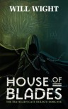 House of Blades - Will Wight