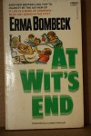 At Wits End - Erma Bombeck