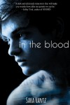 In the Blood (Entangled Teen) - Sara Hantz