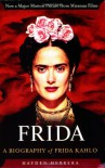 Frida: A Biography of Frida Kahlo - Hayden Herrera