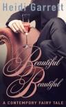 Beautiful Beautiful - Heidi Garrett