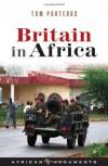 Britain in Africa - Tom Porteous
