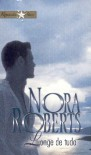 Longe de Tudo (Capa Mole) - Nora Roberts