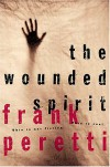 The Wounded Spirit - Frank Peretti