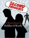 Second Thoughts - Bobbie O'keefe