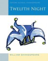 Twelfth Night (Oxford School Shakespeare) - William Shakespeare