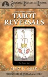 The Complete Book of Tarot Reversals - Mary K. Greer