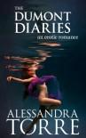 The Dumont Diaries - Alessandra Torre