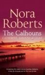 Calhouns - Nora Roberts