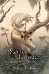 Secret Chemistry - Chris T. Kat