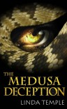 The Medusa Deception (The Medusa Legacy #1) - Linda Temple