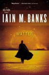 Matter (Culture) - Iain M. Banks