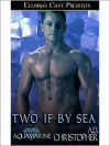 Two if by Sea - A.D. Christopher
