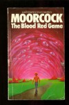 The Blood Red Game - Michael Moorcock