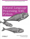 Natural Language Processing with Python - Edward Loper, Steven Bird, Ewan Klein