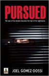 Pursued - Joel  Gomez-Dossi