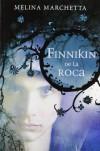 Finnikin de la Roca (Crónicas de Lumatere, #1) - Melina Marchetta