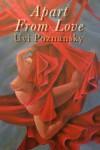 Apart From Love - Uvi Poznansky